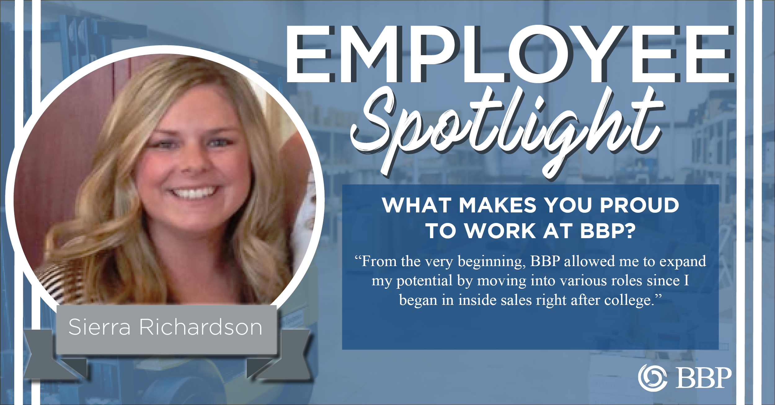 Sierra Richardson Employee Spotlight