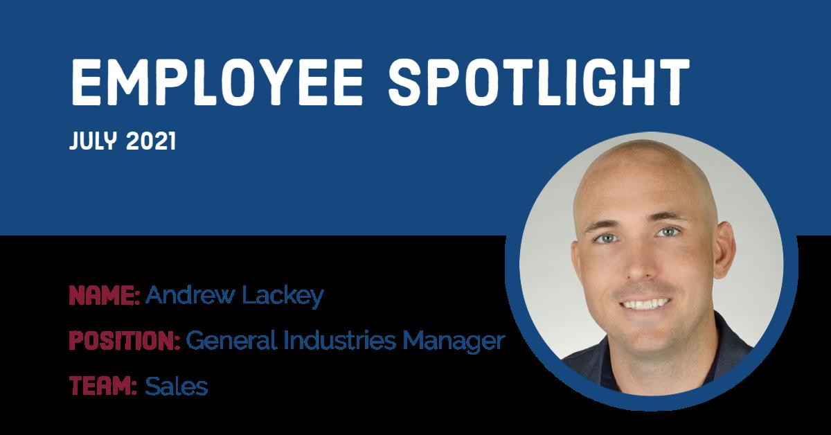 Employee Spotlight - Andrew Lackey
